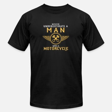 Motob Never Underestimate a Man with a Motorcycle - Men's  Jersey T-Shirt