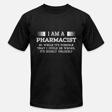 Pharmacist Pharmacist - I am a Pharmacist t-shirt for suppo - Men's Jersey T-Shirt