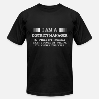 Bln District manager - It's possible I could be wron - Men's  Jersey T-Shirt