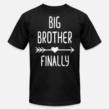 Finally Big Brother Finally - Unisex Jersey T-Shirt