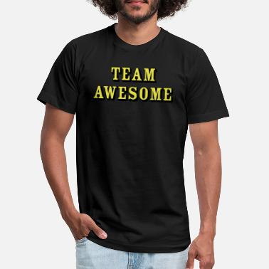 Team Awesome Team Awesome - Unisex Jersey T-Shirt