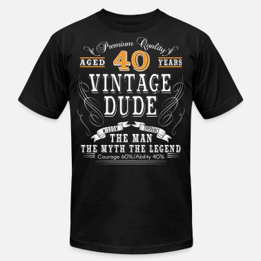 Years VINTAGE DUDE AGED 40 YEARS - Unisex Jersey T-Shirt