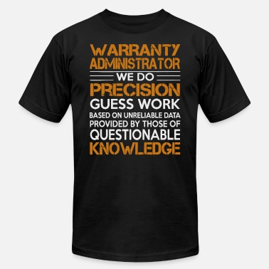 Administrator awesome Shirt For Warranty - Unisex Jersey T-Shirt