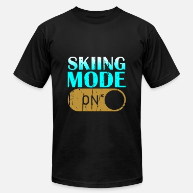 Resort Skiing Mode On - Unisex Jersey T-Shirt