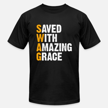 Saved With Amazing Grace Swag Saved With Amazing Grace SWAG Motivational Gift - Men's  Jersey T-Shirt