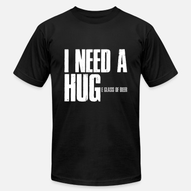 Beer Keg I Need a Hug Huge Glass of Beer Alcohol Bar Gift - Men's Jersey T-Shirt