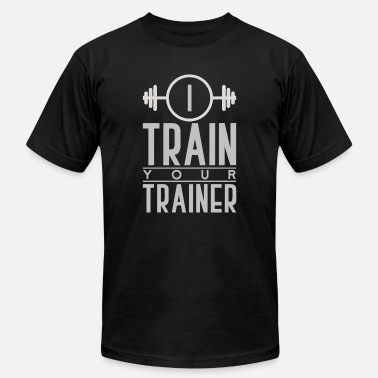 I Bench Your Squat I Train Your Trainer Training Gym Workout Lifting - Men's  Jersey T-Shirt