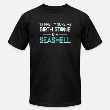 """birth Stone"" Beach Seashell Lovers Sure Birth Stone - Men's  Jersey T-Shirt"