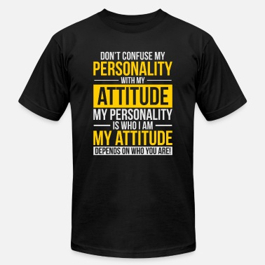 Attitude Don't Confuse My Personality with My Attitude Tee - Men's Jersey T-Shirt