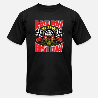Race Day Race Day Is The Best Day - Unisex Jersey T-Shirt