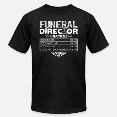 X-rated FUNERAL DIRECTOR RATES SHIRT - Men's Jersey T-Shirt