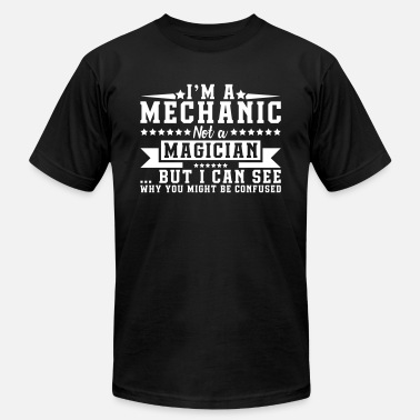 Car I'm a mechanic not a magician be confused - Men's  Jersey T-Shirt