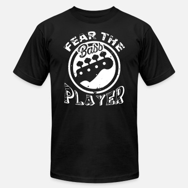 Fear The Bass Player Fear The Bass Player Shirt - Men's Jersey T-Shirt