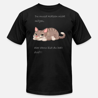 Stupid Cat cats in ove humans are stupid gift - Men's  Jersey T-Shirt