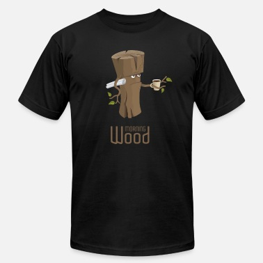 Funny Morning Wood Design Morning wood - Men's  Jersey T-Shirt