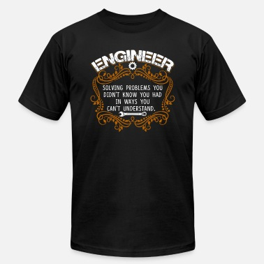 Engineering Solving Problems ENGINEER SOLVING PROBLEMS SHIRT - Men's  Jersey T-Shirt