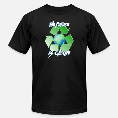 Clean Earth Future is clean - earth day - Unisex Jersey T-Shirt
