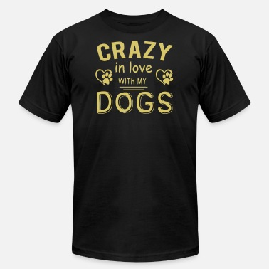 Love My Crazy Dog CRAZY IN LOVE WITH MY DOGS - Men's Fine Jersey T-Shirt