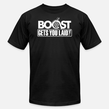 Will Get You Laid Boost Gets You Laid - Men's  Jersey T-Shirt