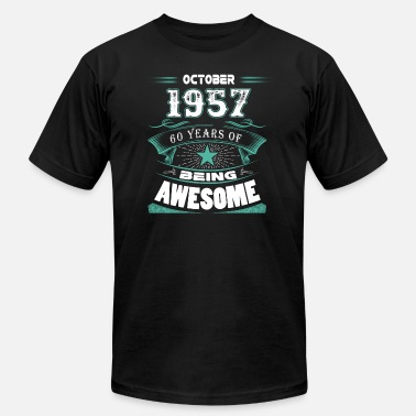 Made In 1957 60 Years Of Being Awesome October 1957 - 60 years of being awesome - Men's Jersey T-Shirt
