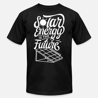 Unlimited Solar energy is the future Solar Power Funny Sun - Unisex Jersey T-Shirt