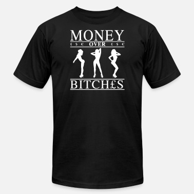 Money Over Bitches Money Over Bitches Funny T shirt - Men's Fine Jersey T-Shirt