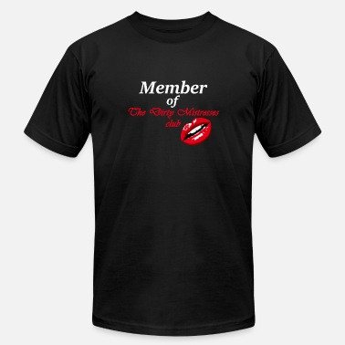 Sm Mistress Member Of The Dirty Mistresses Club. - Men's  Jersey T-Shirt