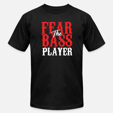 Fear The Bass Player Fear The Bass Player - Men's Jersey T-Shirt