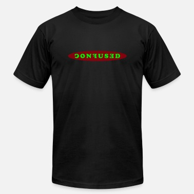 Dazed confused - Unisex Jersey T-Shirt