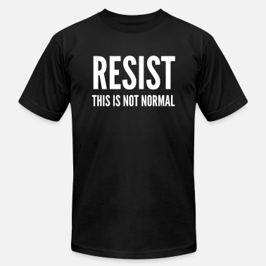 Anti-republican Kids Politics Anti Gov Gift - Resist This Is Not Normal - Men's  Jersey T-Shirt