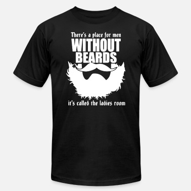 Alster There S A Place For Men Without Beards 1 - Men's  Jersey T-Shirt