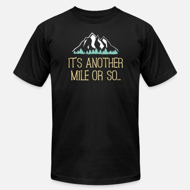 Minivan It's Another Mile Or So T Shirt Hiking Trail Joke for Hikers - Men's Jersey T-Shirt