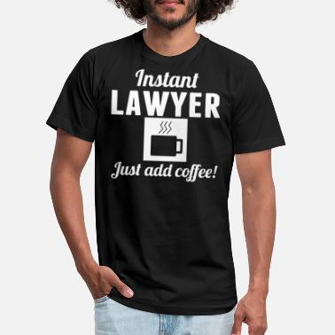 Coffee Instant Lawyer Just Add Coffee Attorney Shirt - Unisex Jersey T-Shirt