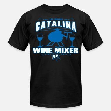 Wine THE-FUCKING-CATALINA-WINE-MIXER-POW-T-SHIRT - Unisex Jersey T-Shirt