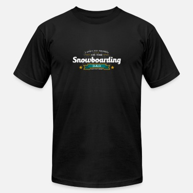 Funny Dad Snowboarding Snowboarding Dad Funny Saying Tshirt Gift - Men's Jersey T-Shirt