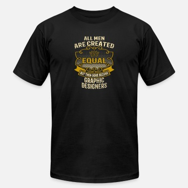 Graphic Equalizer Men Created Equal Some Become Graphic Designers - Men's Fine Jersey T-Shirt