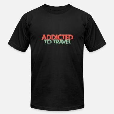 Travel Addict Addicted to travel - vintage - traveler - Men's  Jersey T-Shirt