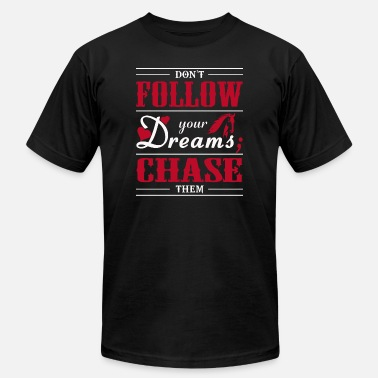 Tangerine Dream - Don't Follow Your Dreams; Chase Them - Men's Jersey T-Shirt