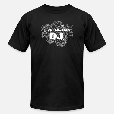 Trust The Dj DJ - trust me i'm a DJ - Men's  Jersey T-Shirt