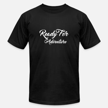 Ready For Vacation Ready for adventure - Unisex Jersey T-Shirt