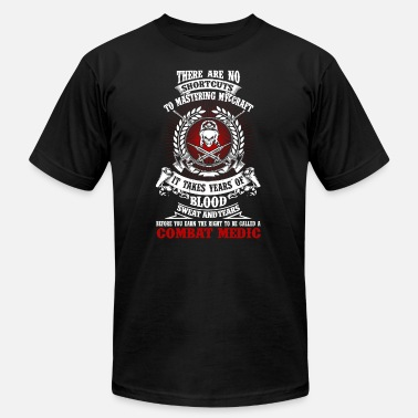 Army Medic Combat medic - It takes years of blood sweat tea - Men's  Jersey T-Shirt