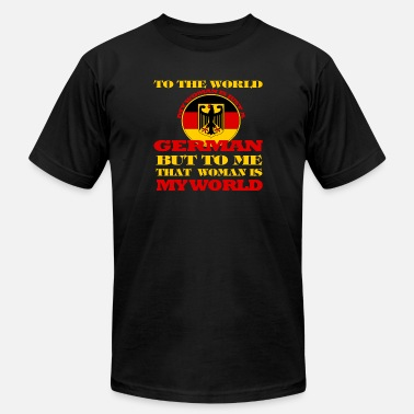 Federal Republic Of Germany German - To me my woman is my world t-shirt - Unisex Jersey T-Shirt