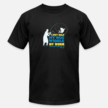 Fishing Hold My Rod FISHING: I Just Hold My Rod - Men's Jersey T-Shirt