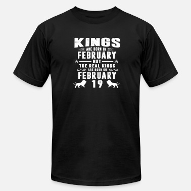 19 Real Kings Are Born On FEBRUARY 19 - Men's  Jersey T-Shirt