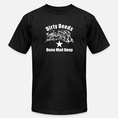 Mud Tires Dirty Deeds Done Mud Deep v2 - with star - Men's  Jersey T-Shirt