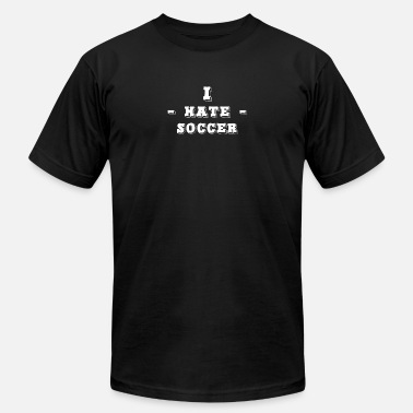 I Hate Soccer I Hate Soccer German Fan - Men's  Jersey T-Shirt