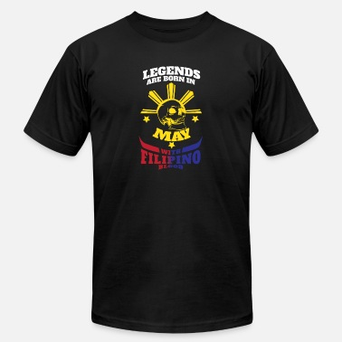 Filipino Filipino Legends Are Born In May - Unisex Jersey T-Shirt