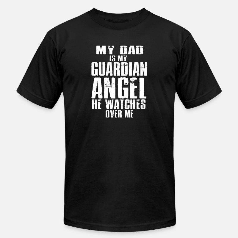 18803c330 My Dad is my Guardian Angel, He watches Over Me Men's Jersey T-Shirt ...
