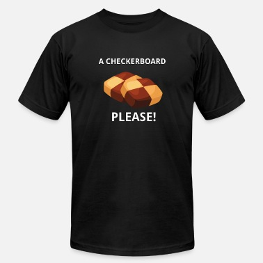 Checkerboard A Checkerboard.....Please - Unisex Jersey T-Shirt