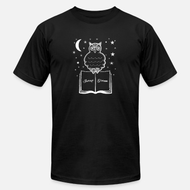 Good Morning Sweet Dream Sleepyhead Night Owl Owl - Unisex Jersey T-Shirt